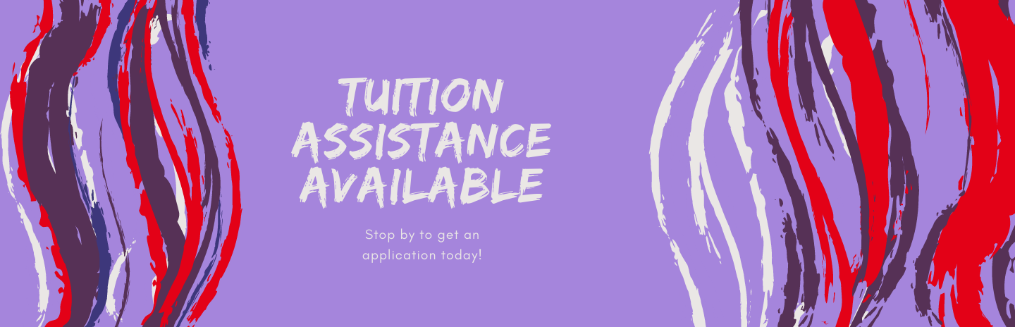 Tuition Assistance is Available